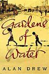 Gardens of Water,0747595305,9780747595304
