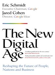 The New Digital Age Reshaping the Future of People, Nations and Business,1848546203,9781848546202