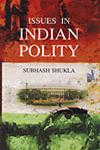 Issues in Indian Polity 1st Edition,8179752178,9788179752173
