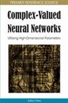 Complex-Valued Neural Networks Utilizing High-Dimensional Parameters,1605662143,9781605662145