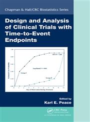 Design and Analysis of Clinical Trials with Time-to-Event Endpoints,1420066390,9781420066395