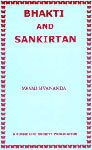Bhakti and Sankirtan (With Sandilya Bhakti Sutras—Text, Meaning and Commentary) 3rd Edition