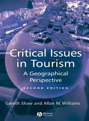 Critical Issues in Tourism: A Geographical Perspective,0631224130,9780631224136