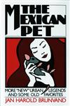 "The Mexican Pet More ""New"" Urban Legends and Some Old Favorites,0393305422,9780393305425"