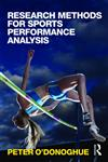 Research Methods for Sports Performance Analysis,0415496233,9780415496230
