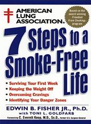 American Lung Association 7 Steps to a Smoke-Free Life,0471247006,9780471247005