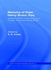 Memoirs of Peter Henry Bruce, Esq. A Military Officer in the Services of Prussia, Russia, & Great Britain,0714615323,9780714615325