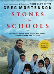 Stones into Schools Promoting Peace With Books, Not Bombs in Afghanistan and Pakistan,0670021156,9780670021154