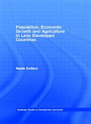 Population, Economic Growth and Agriculture in Less Developed Countries,0415202906,9780415202909