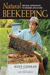 Natural Beekeeping Organic Approaches to Modern Apiculture,1933392088,9781933392080