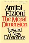 The Moral Dimension Toward a New Economics,0029099013,9780029099018