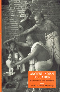 Ancient Indian Education Brahmanical and Buddhist,8120804236,9788120804234