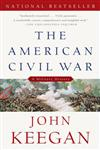 The American Civil War A Military History,0307274934,9780307274939