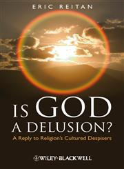 Is God a Delusion? A Reply to Religion's Cultured Despisers,1405183616,9781405183611