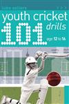 101 Youth Cricket Drills 1st Edition,1408128896,9781408128893