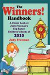 The Winners! Handbook A Closer Look at Judy Freeman's Top-Rated Children's Books of 2010,1598849778,9781598849776