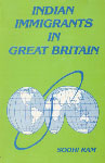 Indian Immigrants in Great Britain 1st Published in India,8121002427,9788121002424