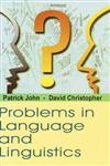 Problems in Language and Linguistics New Edition,813110267X,9788131102671
