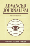 Advanced Journalism Including Mid-Day Sunshine Revised Edition,8124108366,9788124108369