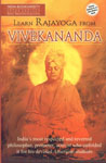 Learn Rajayoga from Vivekananda A Grand Exposition of India's Unique Philosophy and Practice of Yoga, Which Swami Vivekananda Made for His American Disciples 1st Edition,8183820093,9788183820097