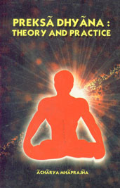 Preksa Dhyana Theory and Practice
