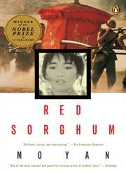 Red Sorghum A Novel of China,0140168540,9780140168549