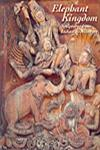 Elephant Kingdom Sculptures from Indian Architecture 1st Published in India,8188204684,9788188204687
