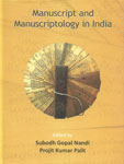 Manuscript and Manuscriptology in India 1st Published,8174791051,9788174791054