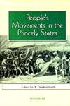 People's Movements in the Princely States 1st Edition,8173045283,9788173045288