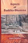 Aspects of Buddha-Dhamma 1st Edition,8178541653,9788178541655