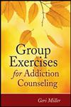 Group Exercises for Addiction Counseling,0470903953,9780470903957