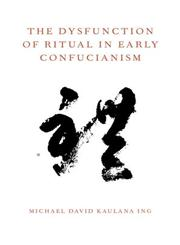 The Dysfunction of Ritual in Early Confucianism,0199924910,9780199924912