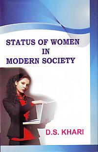 Status of Women in Modern Society,9380184042,9789380184043