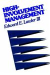 High-Involvement Management Participative Strategies for Improving Organizational Performance,1555423302,9781555423308
