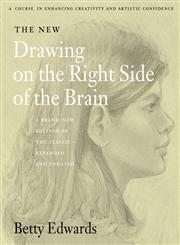 The New Drawing on the Right Side of the Brain 3rd Edition,0007116454,9780007116454