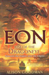 Eon Rise of the Dragoneye [Summon the Dragon, Save the Empire],184992001X,9781849920018