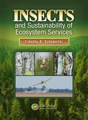Insects and Sustainability of Ecosystem Services,1466553901,9781466553903