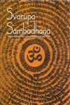 Acarya Akalanka's Svarupa-Sambodhana Right Instruction on the Nature of the Soul : (Svarupasambodhanam) 1st Edition,8188769517,9788188769513
