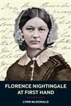 Florence Nightingale at First Hand Vision, Power, Legacy 1st Edition,1441132554,9781441132550