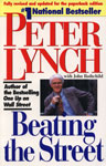 Beating the Street The Best- Selling Author of One Up on Wall Street Shows You How to Pick Winning Stocks and Develop a Strategy for Mutual Funds Revised Edition,0671891634,9780671891633