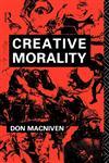 Creative Morality,0415000300,9780415000307