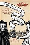 Bishops And Covenanters The Church In Scotland, 1688-1691,1906566585,9781906566586