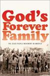 God's Forever Family The Jesus People Movement in America,0195326458,9780195326451