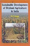 Sustainable Development of Dryland Agriculture in India,8172334055,9788172334055