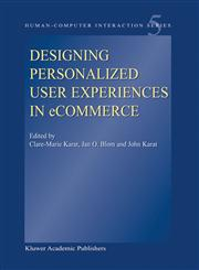 Designing Personalized User Experiences in eCommerce,9048165997,9789048165995
