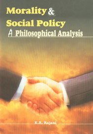 Morality & Social Policy A Philosophical Analysis,8184290918,9788184290912