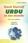 Teach Yourself Urdu in Two Months Latest Edition, Reprint Edition,8172310102,9788172310103