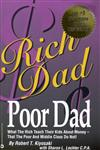 Rich Dad, Poor Dad What the Rich Teach their Kids About Money-that the Poor and Middle Class do Not,0446677450,9780446677455
