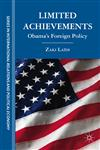 Limited Achievements Obama's Foreign Policy,1137020857,9781137020857