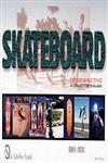 Skateboard Retrospective A Collector's Guide,0764311220,9780764311222